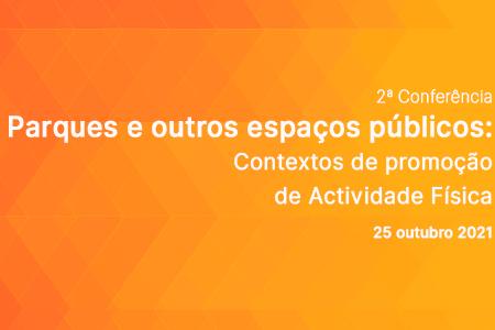 Parques e outros espaços públicos: Contextos de promoção de Actividade Física